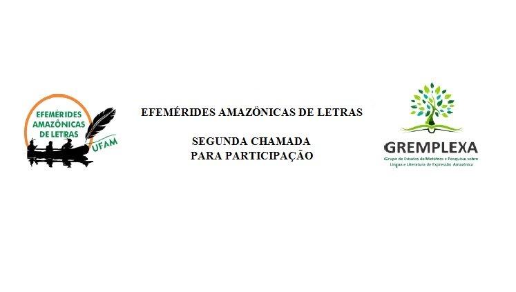 Efemérides Amazônicas de Letras 2019. Segunda Chamada para participação.