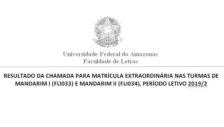 Resultado das Solicitações de Matrícula nas disciplinas Mandarim I e Mandarim II, período letivo 2019/2