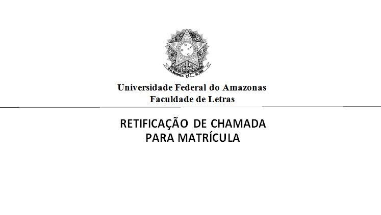 Retificação da Chamada para Matrícula em Mandarim I e Mandarim II, período letivo 2019/2